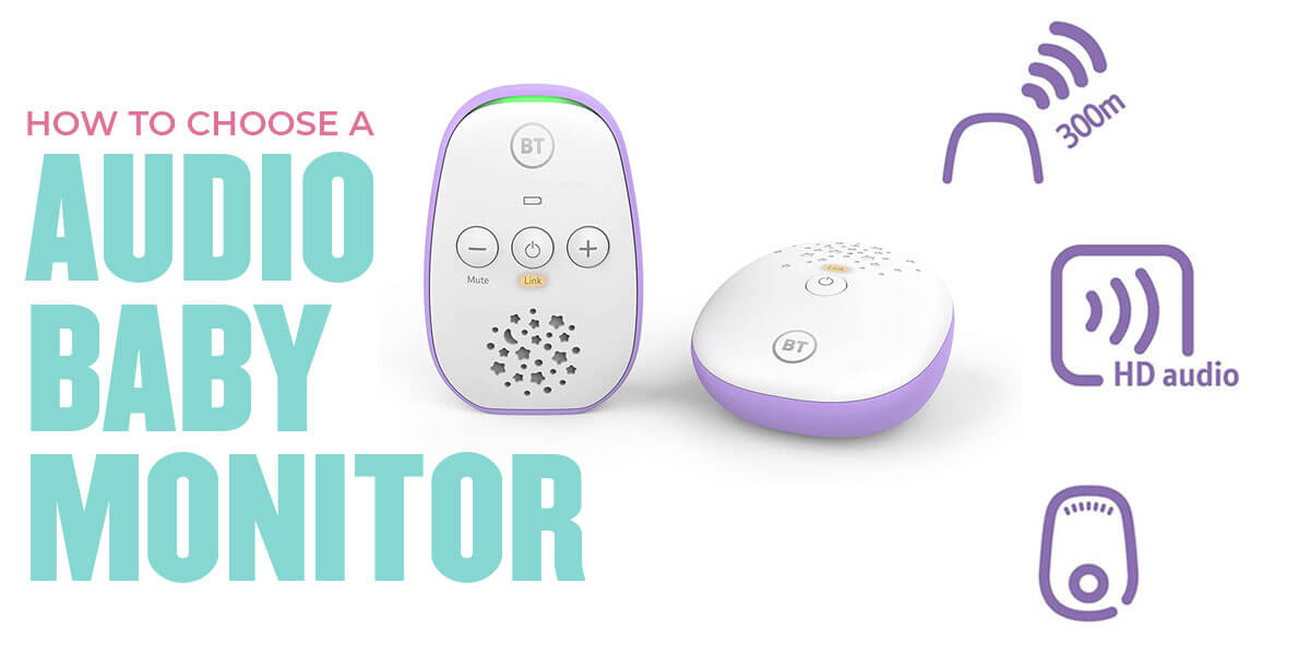 How to Choose the Best Audio Baby Monitor
