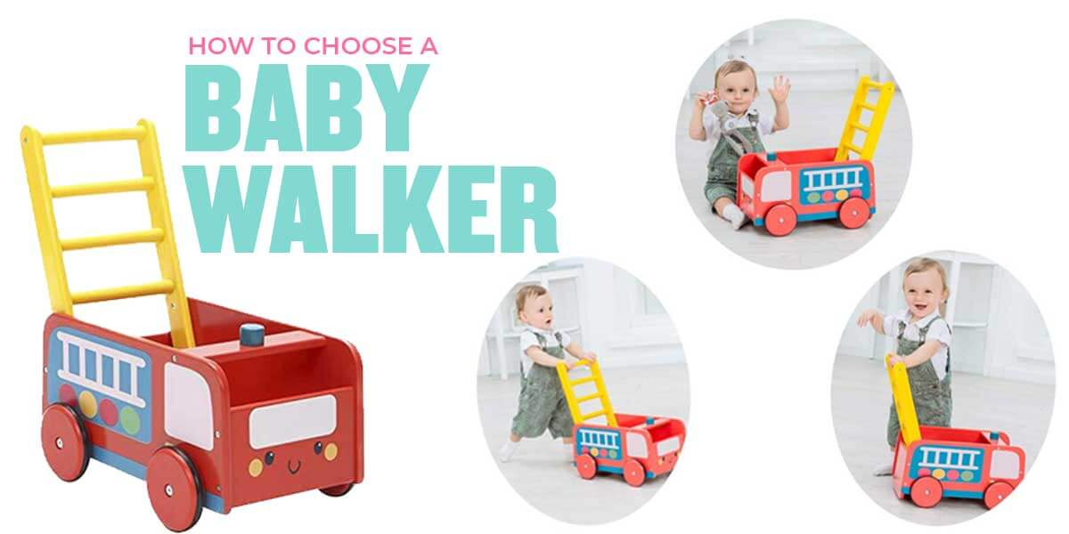 How to Choose the Best Baby Walker